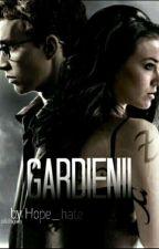 Gardienii by Hope_hate