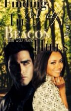 Finding Myself in Beacon Hills(A Teen Wolf fanfic) by miyaccc