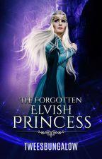 The Forgotten Elvish Princess (Hobbit Fanfic) by RememberKThranduil