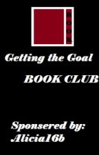 Getting the Goal - CLUB by GettingtheGoalClub