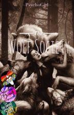 The Wolf Society  by xPsychoxXxGirlx