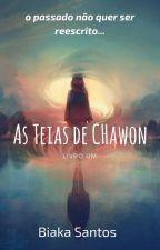 As Teias de Chawon (1) by BiakaSantos6