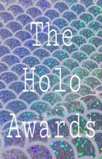 The Holo Awards {FINISHED} by TheHoloAwards