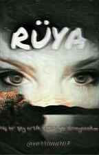 RÜYA by serranur07