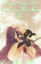 18 ngoại truyện mini của Đường Thất Công Tử (full) by Chinhvien2003