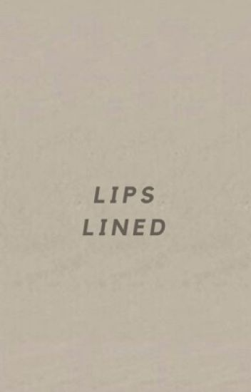 LIPS LINED ~ LUCKY