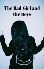 The Bad Girl and the Boys by ____GhostGirl____