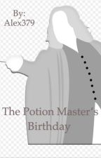 The Potions Master's Birthday by Alex379