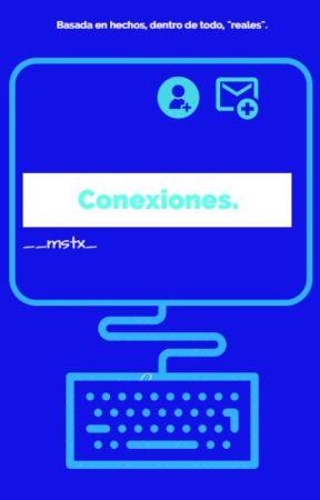 Conexiones. by __mstx_