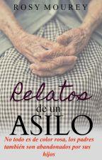 Relatos de un asilo. © by ChicaFresa02
