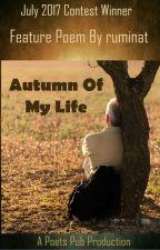 Autumn of My Life by PoetsPub