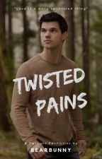 Twisted Pains - Jacob Black Love Story by Bearbunny