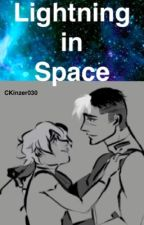 Lightning in Space (Shiro x Pidge)  by CKinzer030