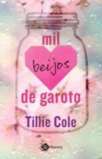 Mil beijos de garoto/ Tillie Cole by xxxs-tyles