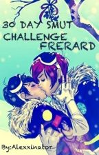 30 Day Frerard Smut Challenge❤ by Leximik