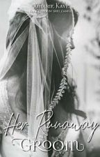 Her Runaway Groom by XhiaImaginations