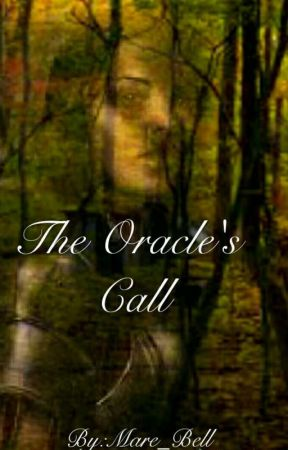 The Oracle's Call by Mare_Bell