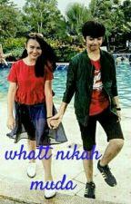 what nikah muda by Villa_meilyn98