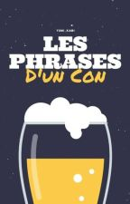 Les Phrases D'un Con  by Yumi_Kami