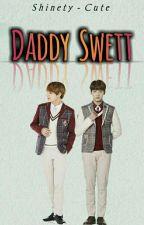 Daddy Swett  #PAUSADA {Chats Vkook} by You_makne_vkookBB