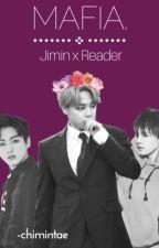 Mafia.『Jimin x Reader』 by -chimintae