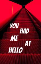 you had me at hello ; j.d by ptvraquel