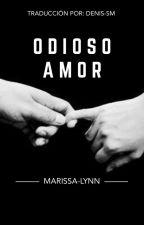 Odioso Amor {Draco Malfoy y Tu} (Adaptada) by Denis-SM