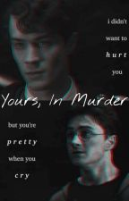 [HP/TomHar][Fic Dịch] YOURS, IN MURDER by juanitarius2401