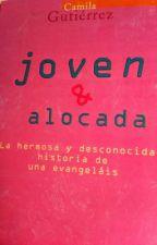 Joven & Alocada by FranOgrodnik