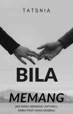 BILA MEMANG by tatsniakivian09