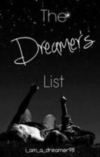 The Dreamer's List by i_am_a_dreamer98