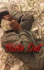 Ride Out (Nba Ken • Fanfiction)  by ouuprincess