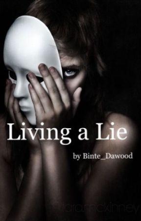 Living a Lie by strandedstargazer