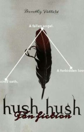 HUSH HUSH [Fan fiction]: YEARS by Sugar_fall