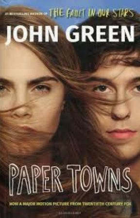 Paper Towns  by anushaysyed