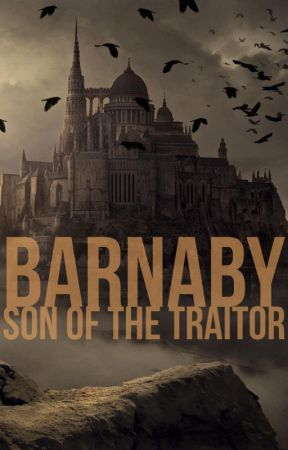 Barnaby, son of the traitor by ThomasEogin