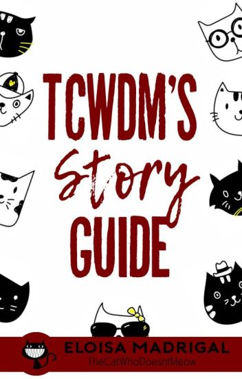 TheCatWhoDoesntMeow's Story Guide (Listahan ng kwento at iba pa)