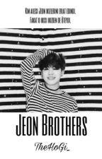Jeon Brothers    JiKook ✔️ by TheHoGi_