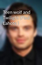 Teen wolf and Twilight (Paul Lahote ) by inthePayne
