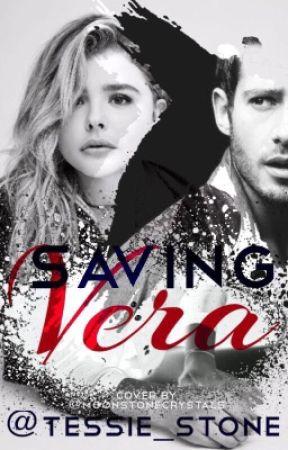 Saving Vera || On Hold by Tessie_Stone