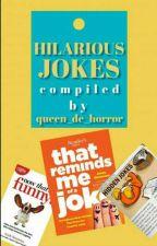Hilarious Jokes by queen_de_horror