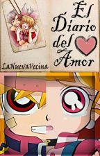 El diario del amor by TuVecinaDeAlLado