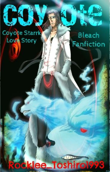 Coyote ||Bleach - Coyote Starrk|| by Rocklee_Toshiro1993