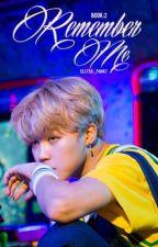 Remember Me  Yoongi's Sister Book 2  by Ellysa_Park7