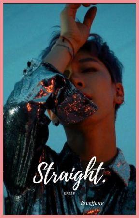 Straight. -srmf- by artwork_bean