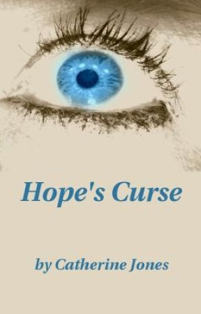 Hope's Curse by cat_aclysm
