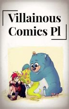 Villainous Comics Pl by Miedzinka