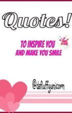 Quotes! by dafluffyunicorn