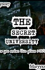 THE SECRET UNIVERSITY [COMPLETED BOOK 1] by Maryyxxxx12
