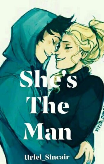 SHE'S THE MAN (Percabeth Fanfic)